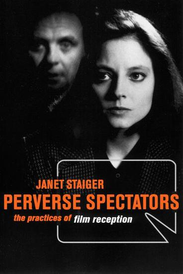 Perverse Spectators - The Practices of Film Reception - cover