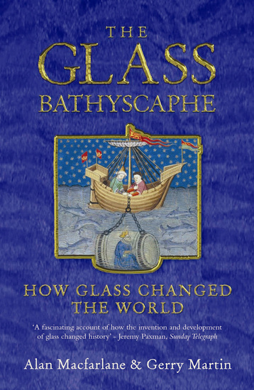 The Glass Bathyscaphe - How Glass Changed the World - cover