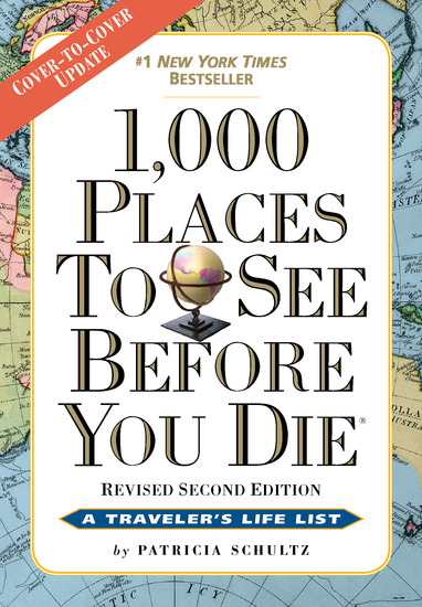 1000 Places to See Before You Die the second edition - Completely Revised and Updated with Over 200 New Entries - cover