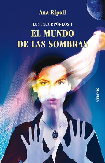 Los Incorpóreos 1 EL MUNDO DE LAS SOMBRAS - cover