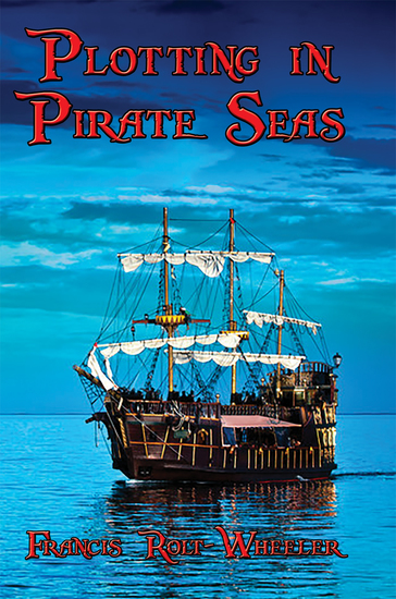 Plotting in Pirate Seas - With linked Table of Contents - cover