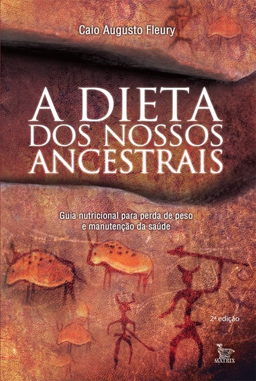 A Dieta dos Nossos Ancestrais - cover
