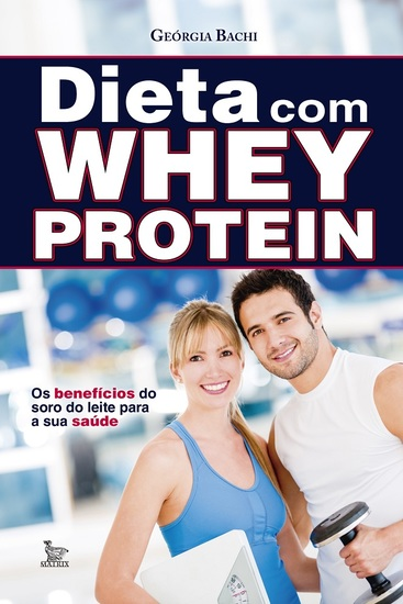 Dieta com Whey Protein - cover