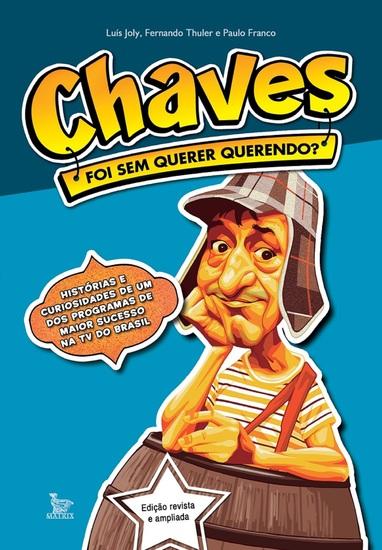 Chaves - foi sem querer querendo? - cover