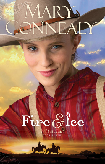 Fire and Ice (Wild at Heart Book #3) - cover