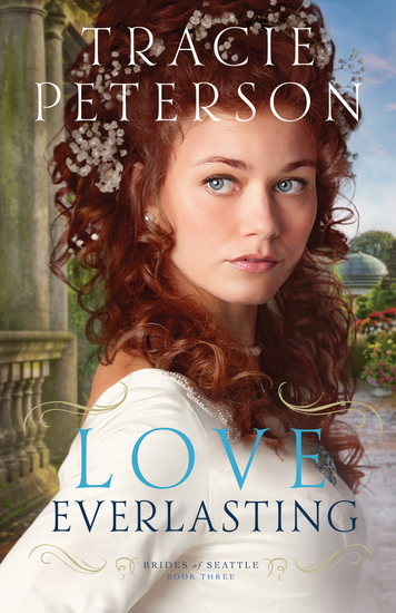 Love Everlasting (Brides of Seattle Book #3) - cover