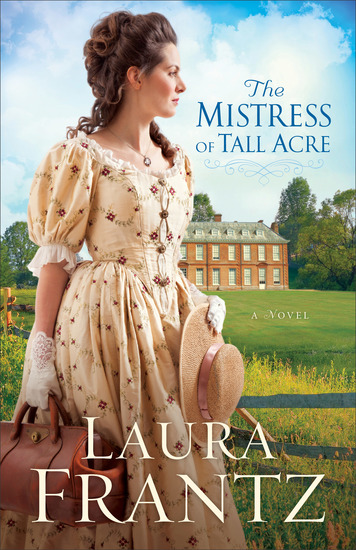 The Mistress of Tall Acre - A Novel - cover
