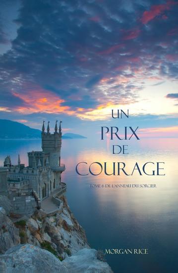 Un Prix de Courage (Tome 6 de L'anneau du Sorcier) - cover