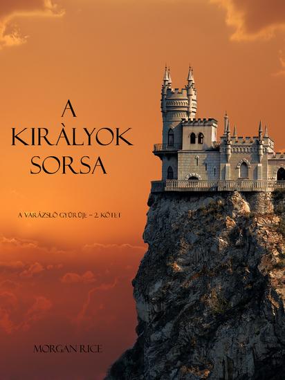 A Kiràlyok Sorsa (A Varázslö Gyűrűje -- 2 Kötet) - cover