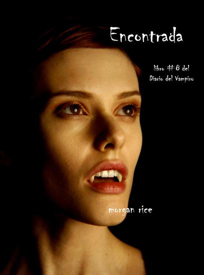 Encontrada (Libro # 8 En Los Diarios Del Vampiro) - cover