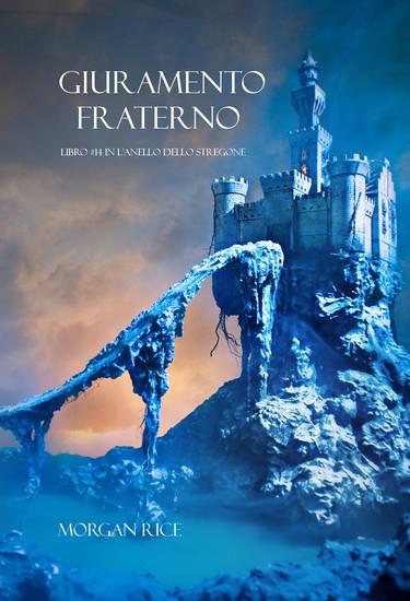 Giuramento Fraterno (Libro #14 In L'Anello Dello Stregone) - cover