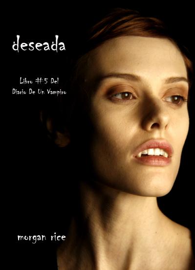 Deseada (Libro #5 Del Diario De Un Vampiro) - cover