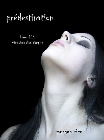 Prédestination (Livre #4 Mémoires d'un Vampire) - cover