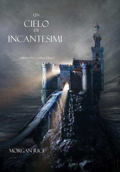 Un Cielo Di Incantesimi (Libro #9 in L'Anello dello Stregone) - cover