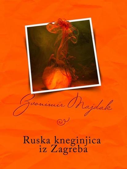 Ruska kneginjica iz Zagreba - cover