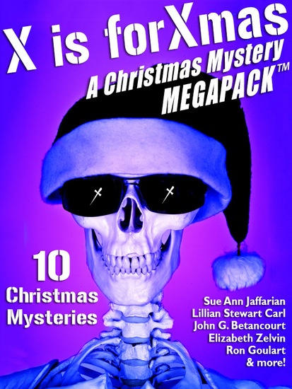 X is for Xmas: A Christmas Mystery MEGAPACK ™ - cover