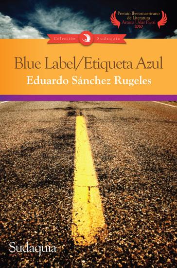 Blue Label Etiqueta Azul - cover
