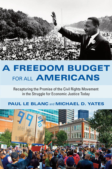 A Freedom Budget for All Americans - Recapturing the Promise of the Civil Rights Movement in the Struggle for Economic Justice Today - cover
