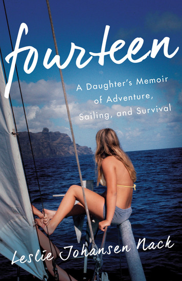 Fourteen - A Daughter's Memoir of Adventure Sailing and Survival - cover