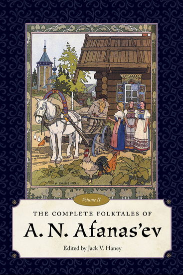 The Complete Folktales of A N Afanas'ev Volume II - cover