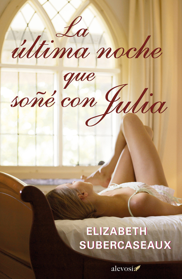 La última noche que soñé con Julia - cover
