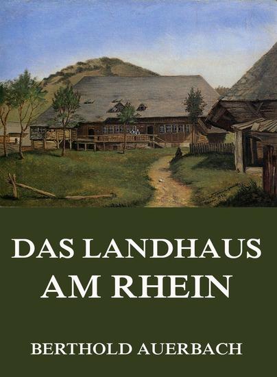 Das Landhaus am Rhein - Erweiterte Komplettausgabe - cover