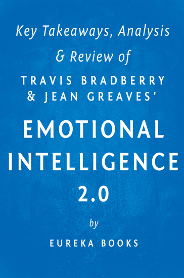 Emotional Intelligence 20: by Travis Bradberry and Jean Greaves | Key Takeaways Analysis & Review - cover