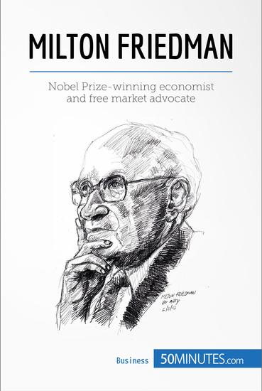 Milton Friedman - Pioneer of economic freedom - cover