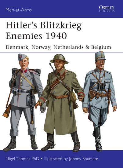 Hitler's Blitzkrieg Enemies 1940 - Denmark Norway Netherlands & Belgium - cover