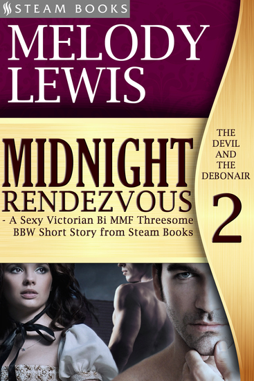 Midnight Rendezvous - A Sexy Victorian Bi MMF Threesome BBW Short Story from Steam Books - cover