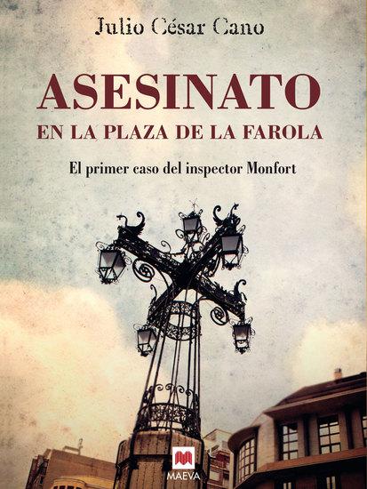 Asesinato en la plaza de la Farola - (La serie del inspector Monfort 1) - cover