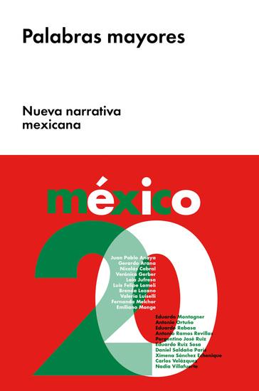 Palabras mayores - Nueva narrativa mexicana - cover