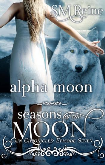 Alpha Moon - The Cain Chronicles #7 - cover