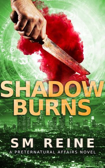 Shadow Burns - Preternatural Affairs #4 - cover
