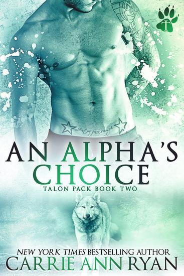 An Alpha's Choice - Talon Pack #2 - cover