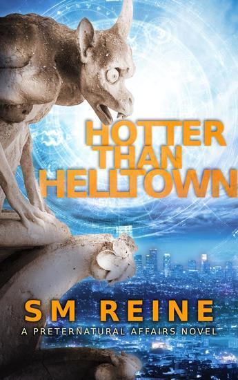 Hotter Than Helltown - Preternatural Affairs #3 - cover