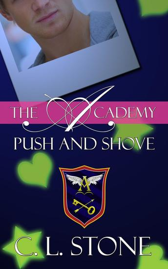 The Academy - Push and Shove - The Ghost Bird Series #6 - cover