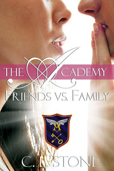 The Academy - Friends vs Family - The Ghost Bird Series #3 - cover