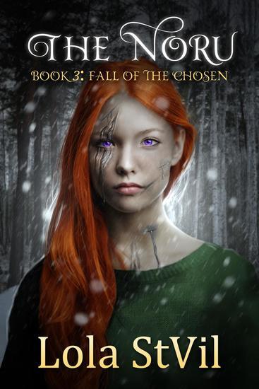 The Noru: Fall Of The Chosen (The Noru Series Book 3) - The Noru - cover