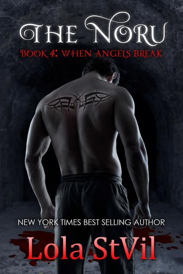 The Noru : When Angels Break (The Noru Series Book 4) - The Noru - cover