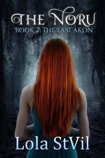 The Noru 2: The Last Akon (The Noru Series Book 2) - The Noru #2 - cover