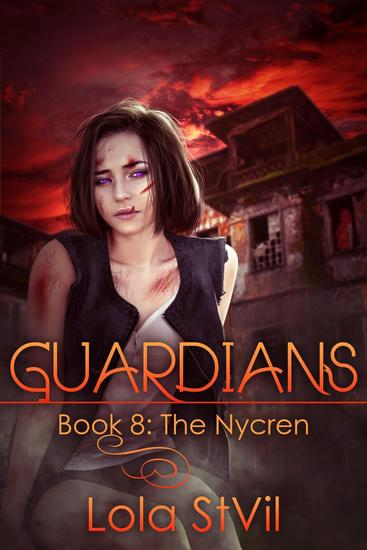 Guardians: The Nycren (The Guardians Series Book VI Part II) - Guardians - cover