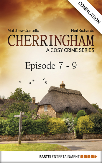 Cherringham - Episode 7 - 9 - A Cosy Crime Series Compilation - cover