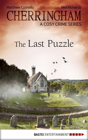 Cherringham - The Last Puzzle - A Cosy Crime Series - cover