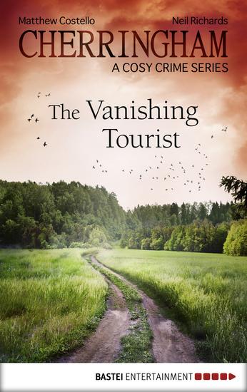 Cherringham - The Vanishing Tourist - A Cosy Crime Series - cover