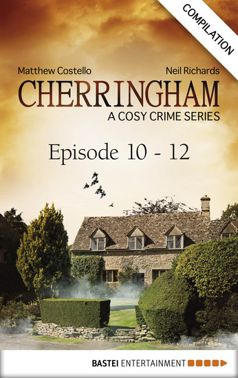 Cherringham - Episode 10 - 12 - A Cosy Crime Series Compilation - cover