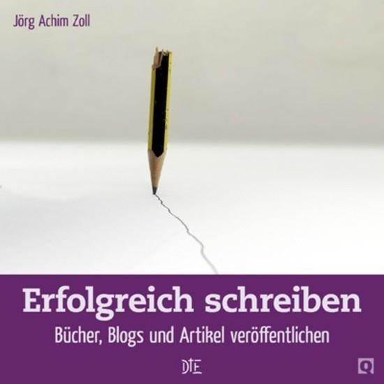 Erfolgreich schreiben - Bücher Blogs & Artikel veröffentlichen - cover