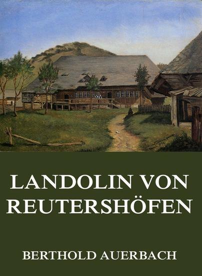 Landolin von Reutershöfen - Erweiterte Ausgabe - cover