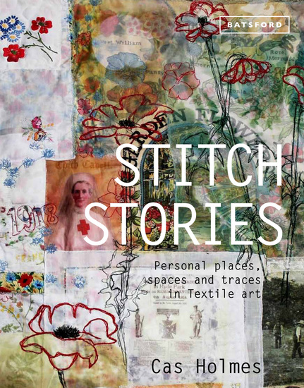Stitch Stories - Personal places spaces and traces in textile art - cover