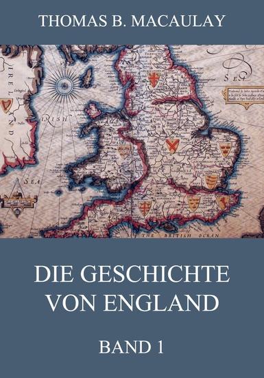 Die Geschichte von England Band 1 - Erweiterte Ausgabe - cover
